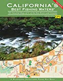 Search : California's Best Fishing Waters: 183 Detailed Maps of 31 of the Best Rivers and Streams