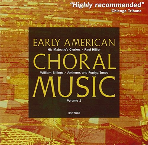 Early American Choral Music - Early American Choral Music 1