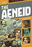 The Aeneid: A Graphic Novel (Classic Fiction)