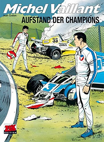 Michel Vaillant / Michel Vaillant 32: Aufstand der Champions