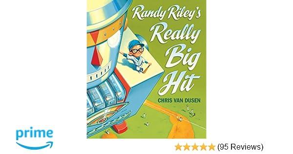 5635f3e7d Randy Riley's Really Big Hit: Chris Van Dusen: 9780763649463: Amazon.com:  Books