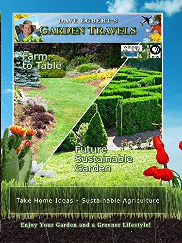 Garden Travels - Farm to Table Future - Sustainable Garden (Fruit Or Vegetable That Starts With U)