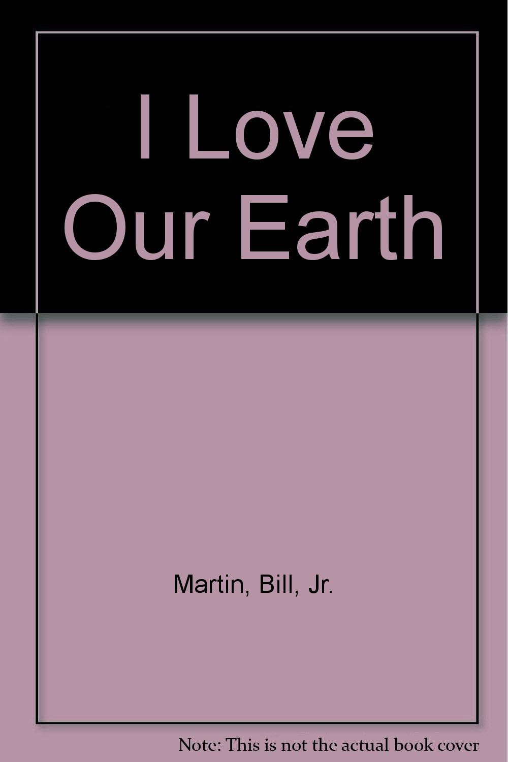 I Love Our Earth ebook