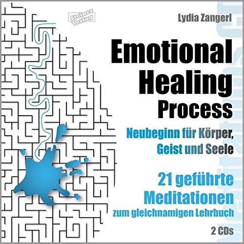 Emotional Healing Process. Neubeginn für Körper, Geist und Seele.: 21 geführte Meditationen zum gleichnamigen Lehrbuch. 2CDs