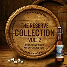 Movie Nightcap: The Reserve Collection, Vol. 2 Audiobook by Nate Fisher - interviewer, Abe Saffer - interviewer, Jill Tighe - interviewer Narrated by Abe Saffer, Jill Tighe, Nate Fisher
