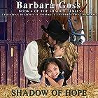 Shadow of Hope: The Shadow Series, Book 4 Hörbuch von Barbara Goss Gesprochen von: Scott Michael