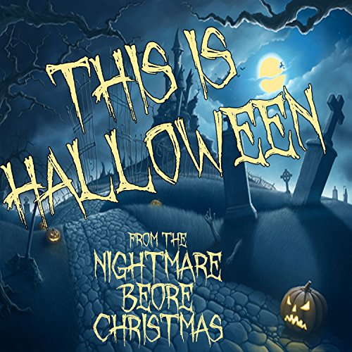 Halloween Songs From Nightmare Before Christmas (This Is Halloween (From
