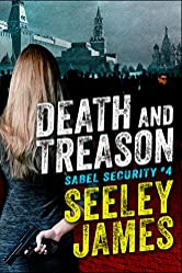 Death and Treason (Sabel Security Book 4)