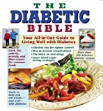 The Diabetic Bible: Your All-in-One Guide to Living Well with Diabetes