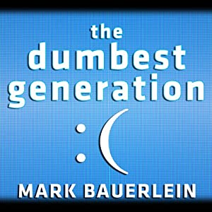 The Dumbest Generation Audiobook