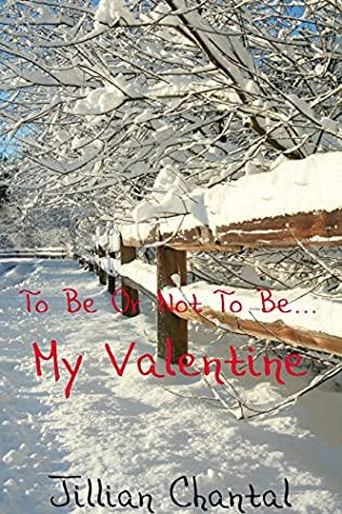 book cover of To Be or Not To Be...My Valentine
