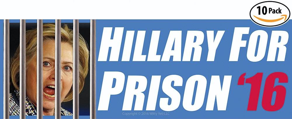 Hillary For Prison 2016 Bumper Sticker 10 Pack. Crooked Clinton Deserves Jail.. 8