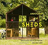 The Anatomy of Sheds: New Buildings from an Old
