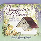 Prayers in the Storm: Resting in God's Comfort and Care