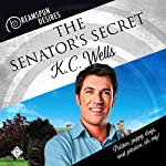 The Senator's Secret | K C Wells