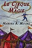 Le Cirque De Magie (an Historical Paranormal Romance)