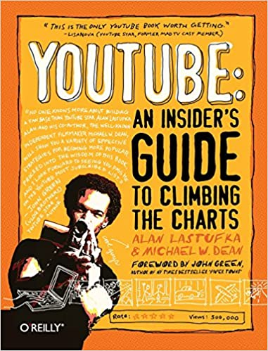 YouTube: An Insiders Guide to Climbing the Charts: Amazon ...