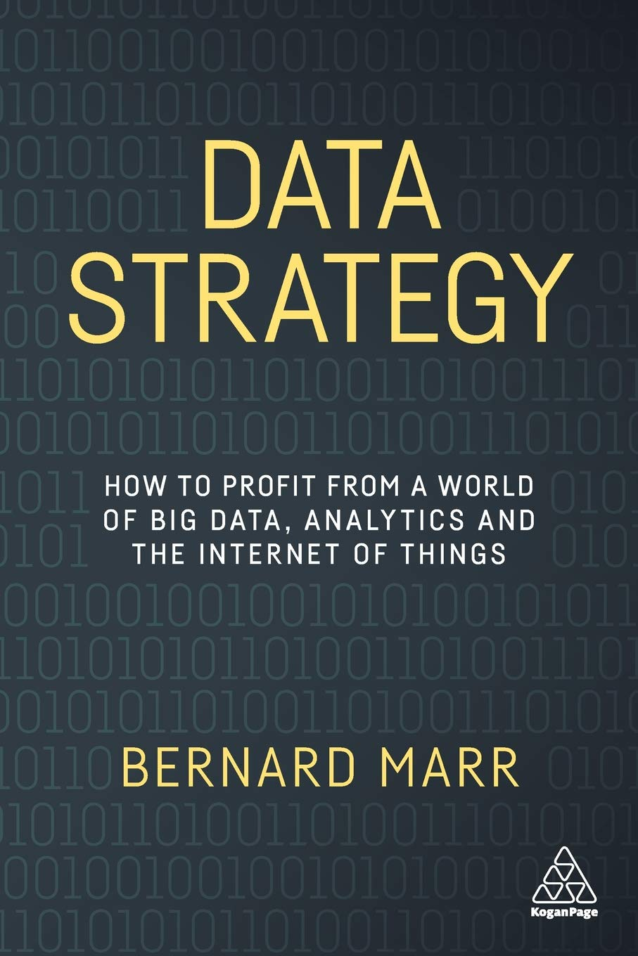 Data Strategy: How to Profit from a World of Big