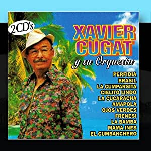 Lo Mejor De Xavier Cugat Y Su Orquesta