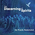 The Discerning of Spirits Audiobook by Frank Hammond Narrated by Frank Hammond
