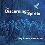 The Discerning of Spirits | Frank Hammond