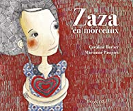 Zaza en morceaux par Caroline Barber