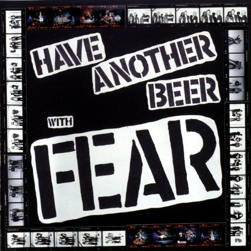 Have Another Beer With Fear -