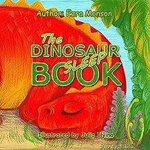 The Dinosaur Sleep Book