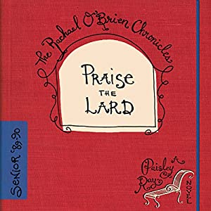 Praise the Lard Audiobook