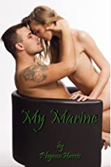 My Marine (The Marine & Me Book 1) Kindle Edition