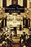 #10: Historic Tampa Churches (Images of America)