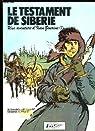 Le Testament de Sibérie. Une aventure d'Ivan Zourine, n°2 par Stoquart