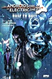 Do Androids Dream Of Electric Sheep? Dust To Dust, Vol. 1 by Chris Roberson (2010-12-07)