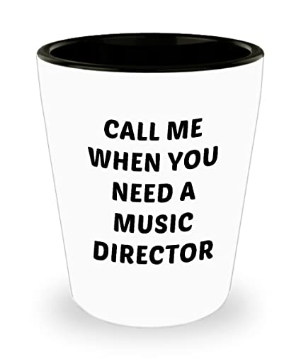 Amazoncom 15 Oz Shot Glass Call Me When You Need A Music