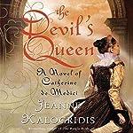 The Devil's Queen | Jeanne Kalogridis