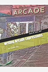 Writing Arcade Expressions: for ArcGIS Pro Paperback