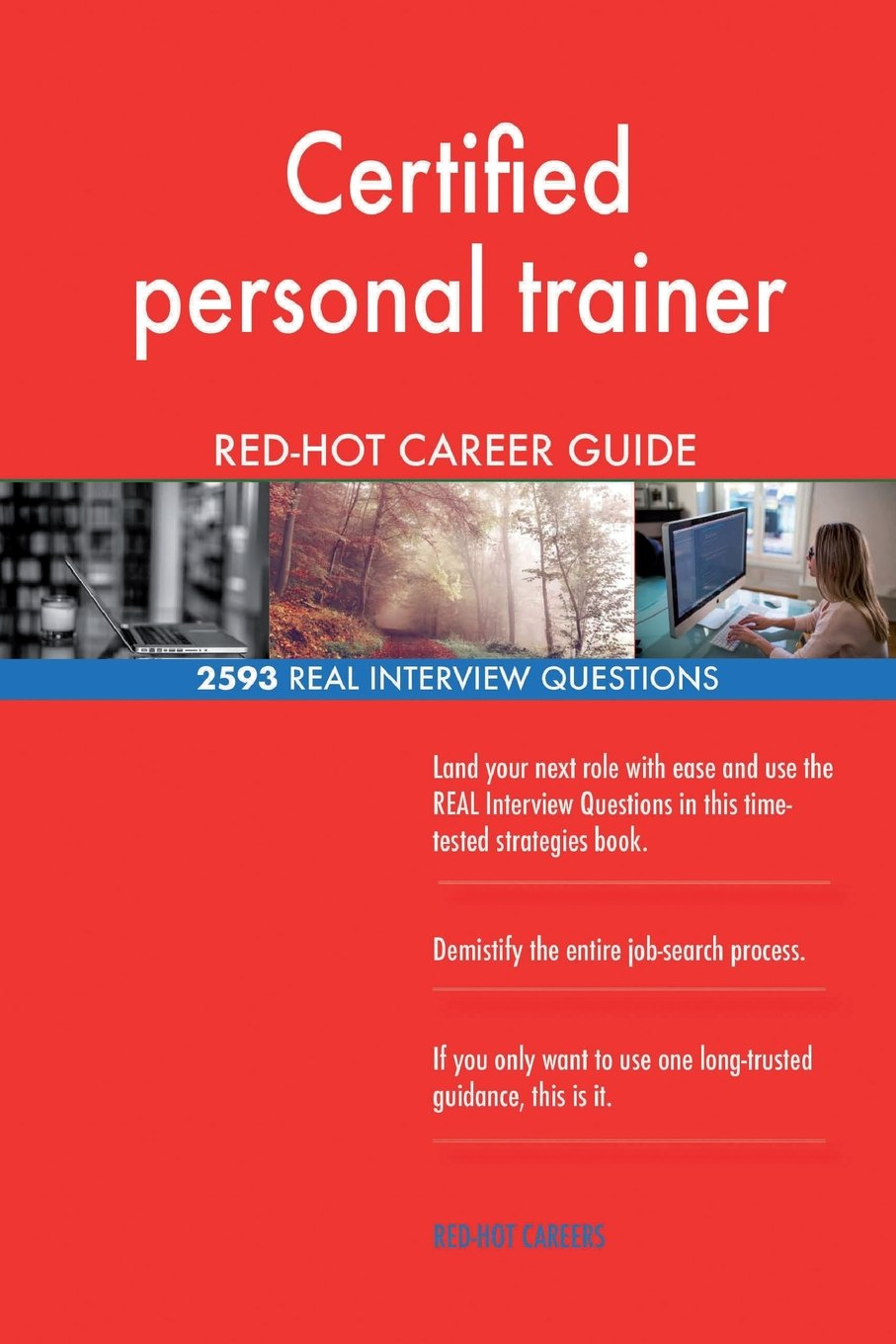 Download Certified personal trainer RED-HOT Career Guide; 2593 REAL Interview Questions pdf epub