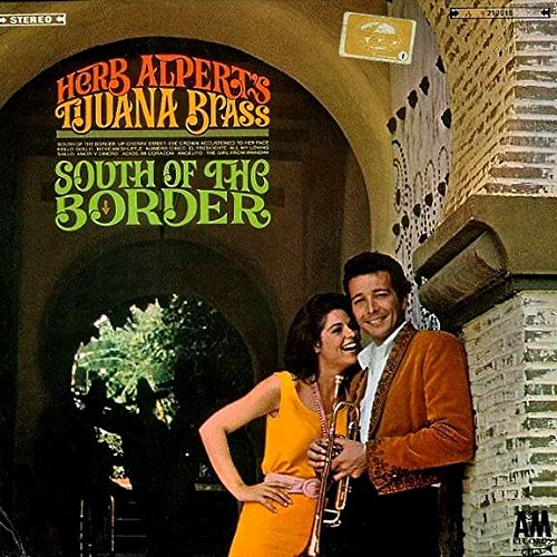 Herb Alpert & The Tijuana Brass - South Of The Border - A&M Records - 212 015, A&M Records - 212015