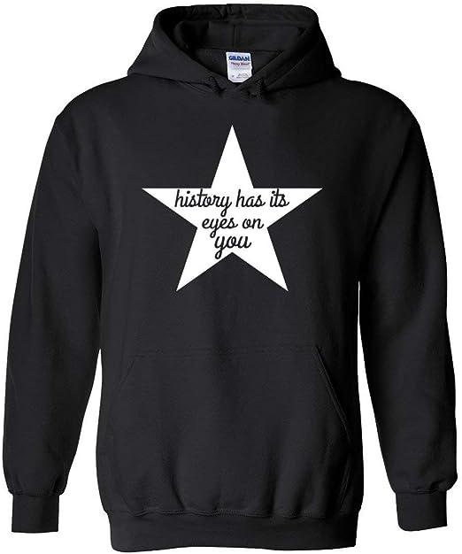 History Has Its Eyes On You Hamilton Sweatshirt Hoodie