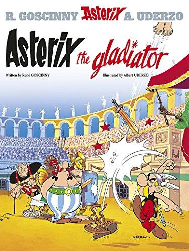 (Asterix the Gladiator: Album #4 (The Adventures of Asterix) (Bk. 4))