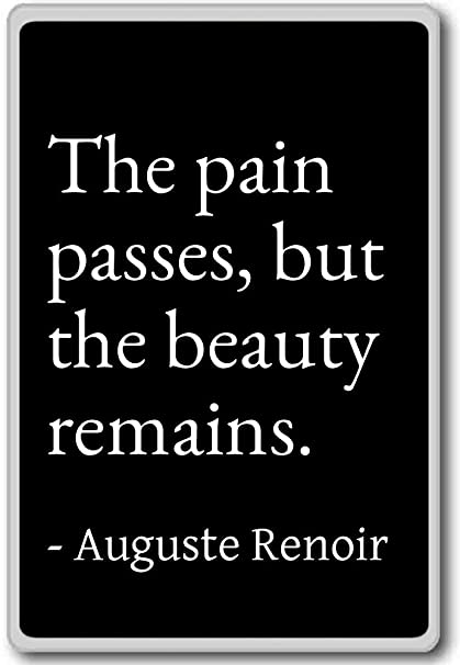 Amazon.com: The pain passes, but the beauty remains ...