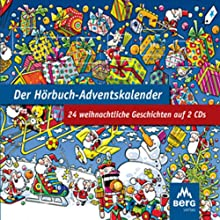 Der Hörbuch-Adventskalender. 24 weihnachtliche Geschichten Hörbuch von Roman Kessing Gesprochen von: Marianne Groß, Marie Bierstedt, Jürgen Kluckert