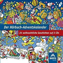 Der Hörbuch-Adventskalender. 24 weihnachtliche Geschichten