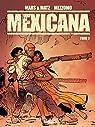 Mexicana, tome 3 par Mars