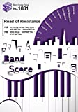 バンドスコアピースBP1831 Road of Resistance / BABYMETAL (BAND SCORE PIECE)