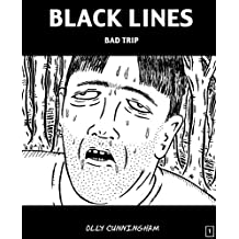 Black Lines - Bad Trip Volume 1 (French Edition)