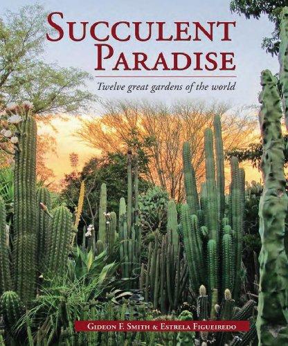 Succulent Paradise - Twelve great gardens of the world - Monaco Exotic Gardens
