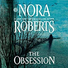 The Obsession Audiobook by Nora Roberts Narrated by Shannon McManus