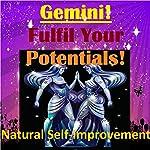 GEMINI True Potentials Fulfilment - Personal Development | Sunny Oye