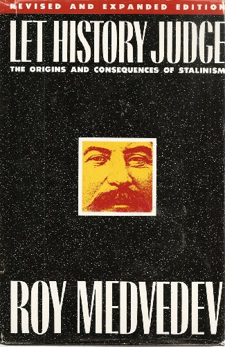 let history judge the origins and consequences of stalinism 読書